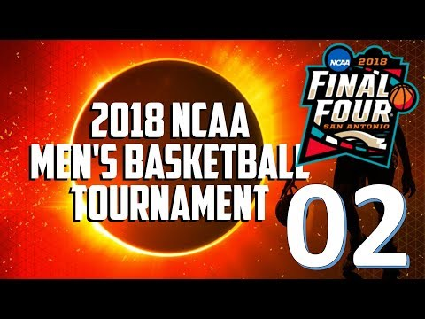 2018 NCAA Mens Basketball Tournament - Monday Bracket Predictions
