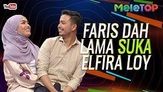 Video Rupanya Faris dah lama suka dekat Elfira Loy semenjak.... | MeleTOP | Nabil MP3, 3GP, MP4, WEBM, AVI, FLV Januari 2019