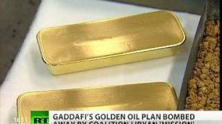 Gaddafi gold-for-oil, dollar-doom plans behind Libya 'mission'?