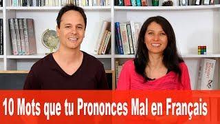 10 mots que tu prononces mal en français et comment faire pour mieux les prononcer :-) LA FICHE, LE PODCAST ET LA TRANSCRIPTION ...