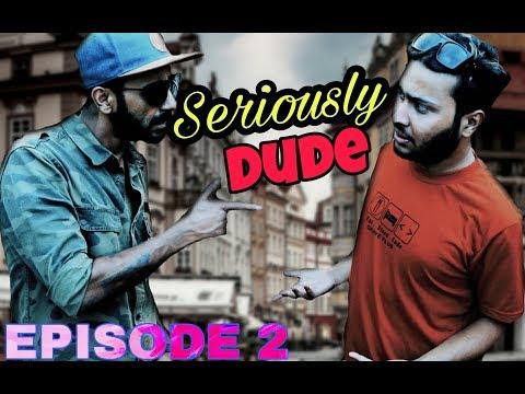 (Nepali Prank - Seriously Dude (Prank) ft Girish Khatiwada (Episode #2) - Duration: 8 minutes, 39 seconds.)