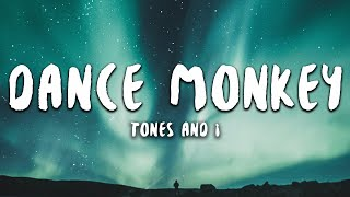 Video Tones And I - Dance Monkey (Lyrics) download in MP3, 3GP, MP4, WEBM, AVI, FLV January 2017