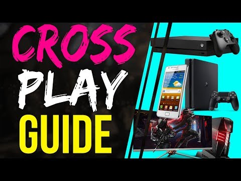 Fortnite Battle Royale CROSS PLAY GUIDE - How to Crossplay with XBOX/PC/MOBILE - PS4/PC/MOBILE