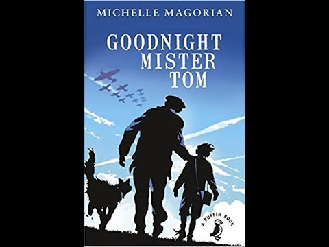 Ms Blunden's Story time - Goodnight Mister Tom, Chapter 22
