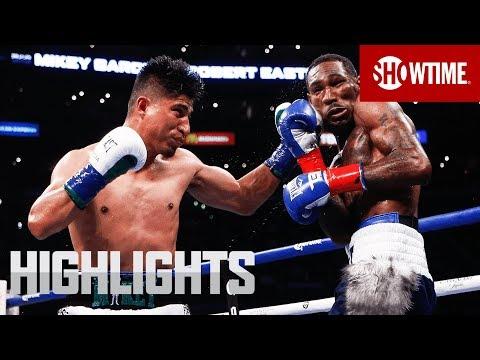 Garcia vs. Easter Jr.: Highlights  SHOWTIME CHAMPIONSHIP BOXING