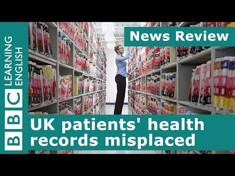 BBC News Review: UK patients' health records misplaced