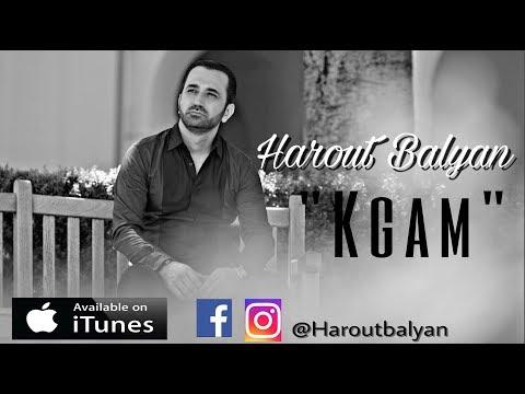 Harout Balyan - Kgam