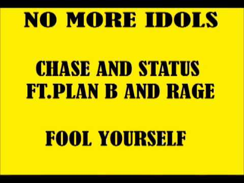 Tekst piosenki Chase & Status - Fool Yourself  ft. Plan B and Rage po polsku