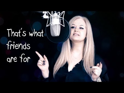 Dionne Warwick - That's What Friends Are For (Oana Dima Official Cover) Video