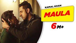 Maula - Kamal Khan
