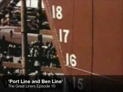 The Great Liners of Port Line and Ben Line - Episode 10