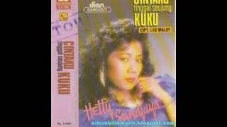 HETTY SOENJAYA - CINTAKU TINGGAL SEUJUNG KUKU (1989)