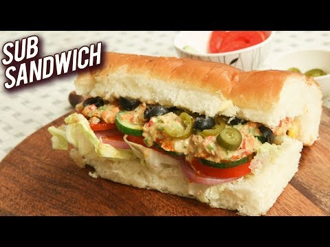 How To Make Sub Sandwich At Home – Homemade Vegetarian Snacks – Homemade Sub Sandwich Recipe – Ruchi