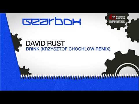 David Rust - Brink (Krzysztof Chochlow Remix) (Cut)