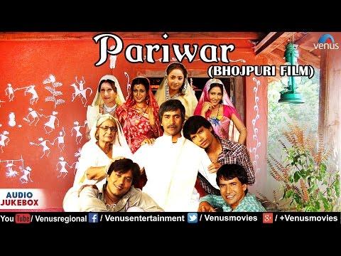 Video Pariwar Full Bhojpuri Songs | Dineshlaal Yadav (Nirhua), Pakhi Hegde, Rani Chatarji | Audio Jukebox download in MP3, 3GP, MP4, WEBM, AVI, FLV January 2017