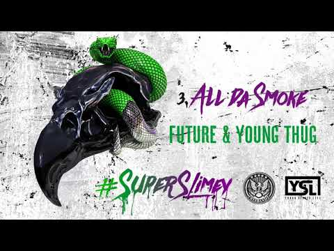 Future - All da Smoke ft. Young Thug (produced by Richie Souf)