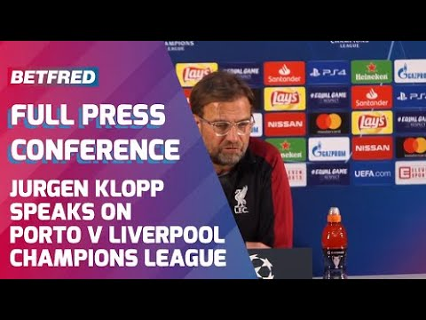 Porto FC Vs Liverpool FC (0-2 Agg) - FULL Press Conference - Jurgen Klopp