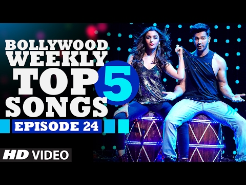 Bollywood Weekly Top 5 Songs | Episode 24