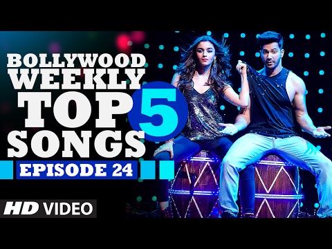 Bollywood Weekly Top 5 Songs   Episode 24   Hindi Songs 2017   T-Series