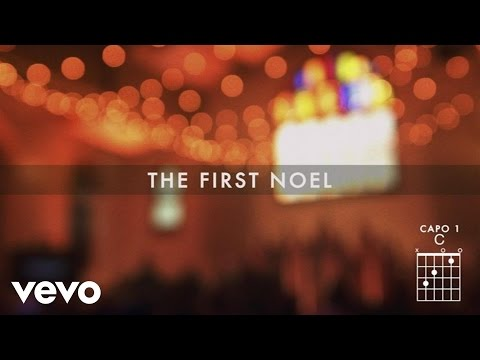 The First Noel (Live/Lyrics and Chords)