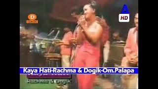 Kaya Hati-Rachma & Dogik-Duet Romantis Om.Palapa Lawas Dangdut Koplo Classic
