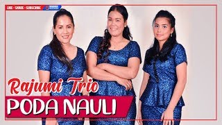 Video RAJUMI TRIO - PODA NAULI (Official MV with HD Video) Lagu Batak Terbaru MP3, 3GP, MP4, WEBM, AVI, FLV September 2018