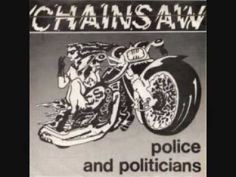 Chainsaw - Police and Politicians online metal music video by CHAINSAW
