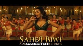 Mugdha Godse, Jimmy Shergill - Media Se - Song - Saheb Biwi Aur Gangster Returns HD