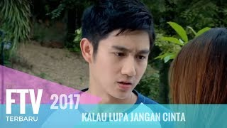 Video FTV Kenny Austin & Indah Permatasari | Kalau Lupa Jangan Cinta MP3, 3GP, MP4, WEBM, AVI, FLV September 2018