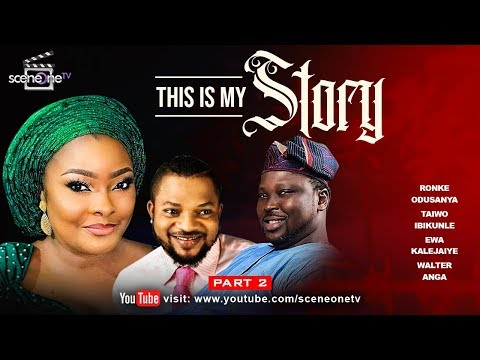 THIS IS MY STORY (Part 2) | Latest Nollywood Movie
