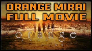 Nonton Orange  Mirai Full Movie Film Subtitle Indonesia Streaming Movie Download