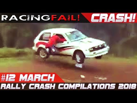 Rally Crash Compilation Week 12 March 2018 | RACINGFAIL