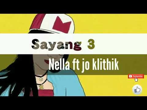 Video SAYANG 3 - Nella kharisma ft Jo klithik||TERBARU 2018 download in MP3, 3GP, MP4, WEBM, AVI, FLV January 2017