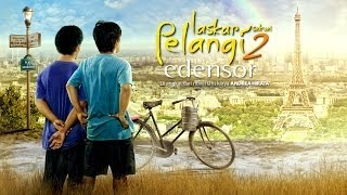 Video Laskar Pelangi Sekuel 2 [Edensor] - Official Trailer MP3, 3GP, MP4, WEBM, AVI, FLV September 2018