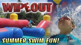 WIPEOUT! Swimming Fun in the SUN!