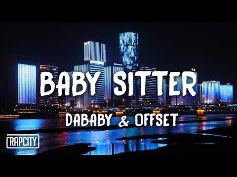 DaBaby - Baby Sitter ft. Offset (Lyrics)