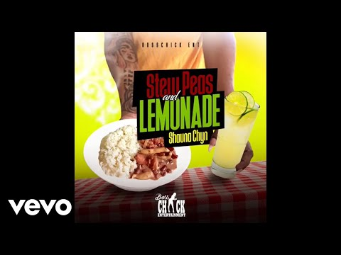 Shauna Chyn - Stew Peas and Lemonade (Official Audio)