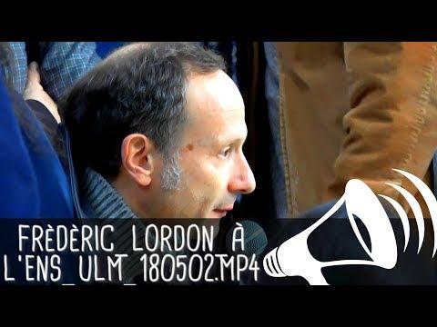 FRÉDÉRIC LORDON À L'ENS [L'UNIVERSITÉ : DEAD ?] / Colloque des luttes, Paris rue d'Ulm - 2 mai 2018