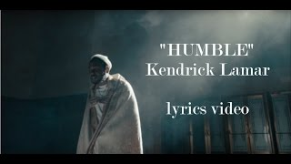 Kendrick Lamar  HUMBLE Lyrics