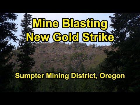 Gold Mine Blasting, New Vein Strike, Sumpter, Oregon