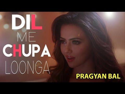 Video Dil Mein Chhupa Loonga Armaan Malik   Wajah Tum Ho female Song cover by Pragyan  Bal download in MP3, 3GP, MP4, WEBM, AVI, FLV January 2017