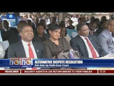 Alternative Dispute Resolution: Edo Sets Up Multi-door Court