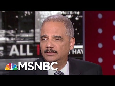 Eric Holder: 'Our Democracy Is Under Attack'   All In   MSNBC