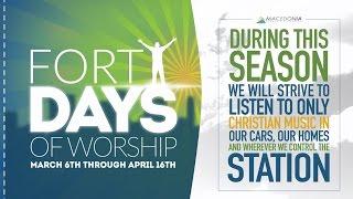 40 Days of Worship