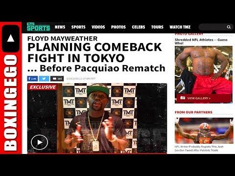 "TMZ REPORTS ""FLOYD MAYWEATHER PLANNING COMEBACK FIGHT IN TOKYO"" 🤔EGO TALKS"