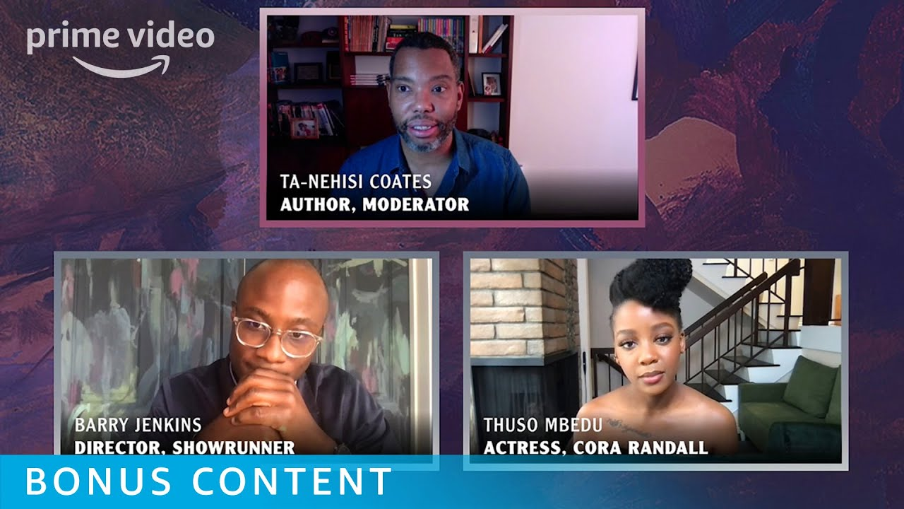 A Conversation with Barry Jenkins, Thuso Mbedu, and Ta-Nehisi Coates | Prime Video