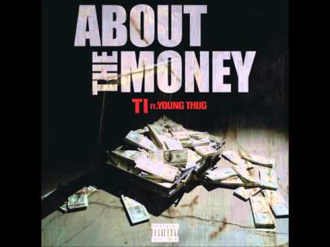 TI - About The Money - (Clean) ft. Young Thug BEST VERSION s/o to Crank Lucas