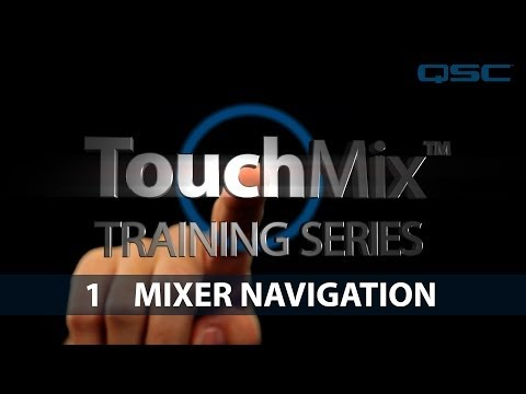 TouchMix Training: 01 Mixer Navigation