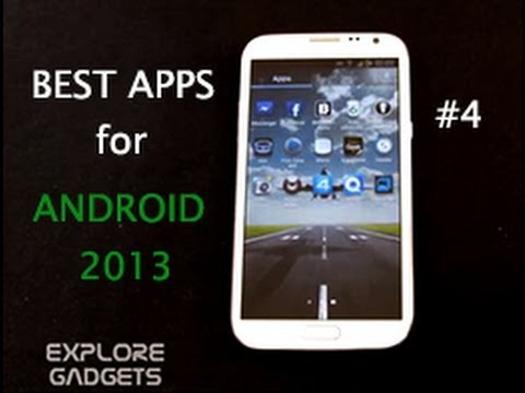 Top 10 Must Have Apps For Android – 2013 (Galaxy S4, Note 2, Note, S3) : Part 4