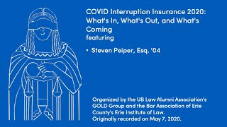 """screenshot of video """"COVID Interruption Insurance 2020: What's In, What's Out, and What's Coming"""""""